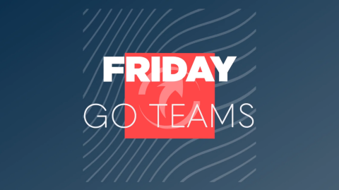 Friday Go Teams